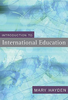 Introduction to International Education By Hayden, Mary